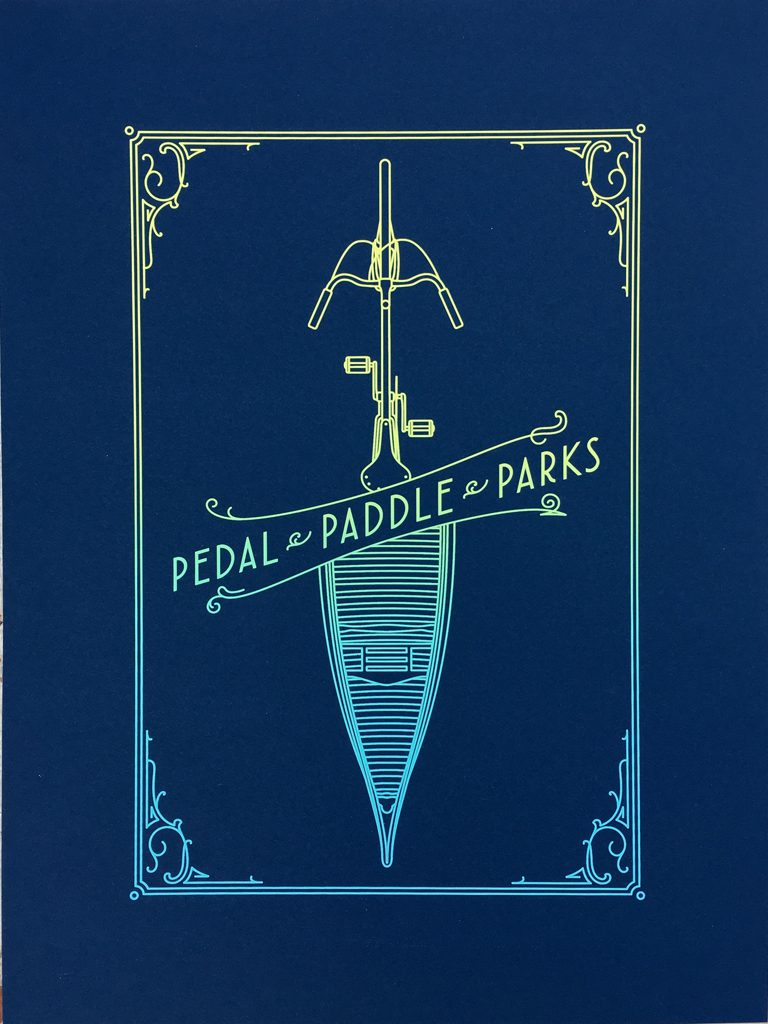 Pedal • Paddle • Parks poster by Steve Marinelli